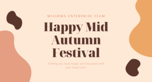 Misarma Enterprise Happy Mid Autumn Festival