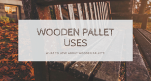 Wooden Pallet Uses